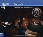 DANILO REA / DOCTOR 3 Doctor 3 : Omaggio Alle Canzoni Del Sessantotto album cover