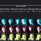 DANILO REA / DOCTOR 3 Tre Per Una album cover