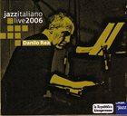 DANILO REA Live At Casa Del Jazz, Rome album cover