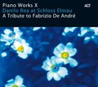 DANILO REA Piano Works X: Danilo Rea at Schloss Elmau