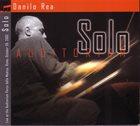 DANILO REA / DOCTOR 3 Solo album cover