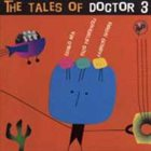 DANILO REA / DOCTOR 3 The Tales Of Doctor 3 album cover