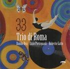 DANILO REA / DOCTOR 3 Trio di Roma - 33 album cover