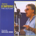 DANNY D'IMPERIO The Outlaw album cover