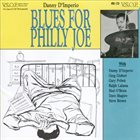 DANNY D'IMPERIO Blues for Philly Joe album cover