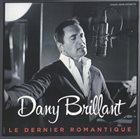 DANY BRILLIANT Le Dernier Romantique album cover