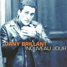 DANY BRILLIANT Nouveau Jour album cover