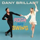 DANY BRILLIANT Rock and Swing album cover