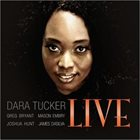 DARA TUCKER Dara Tucker Live album cover