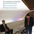 DARIUS BRUBECK Two And Four / To And Fro album cover