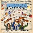 DAROL ANGER Darol Anger, David Balakrishnan, Matt Glaser : Jazz Violin Celebration album cover