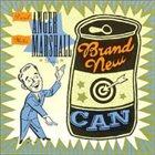 DAROL ANGER The Darol Anger-Mike Marshall Band : Brand New Can album cover