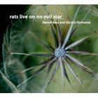 DARRELL KATZ Rats Live On No Evil Star album cover
