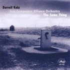 DARRELL KATZ The Same Thing album cover
