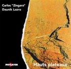 DAUNIK LAZRO Hauts Plateaux (with Carlos