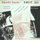 DAUNIK LAZRO Sweet Zee album cover