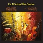 DAVE ASKREN It's All About the Groove (feat. Ramon Banda & John Belzaguy) album cover