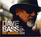 DAVE BASS NYC Sessions album cover