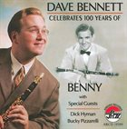 DAVE BENNETT Celebrates 100 Years of Benny album cover