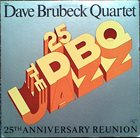DAVE BRUBECK 25th Anniversary Reunion album cover
