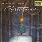 DAVE BRUBECK A Dave Brubeck Christmas album cover