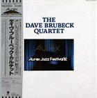 DAVE BRUBECK The Dave Brubeck Quartet : Aurex Jazz Festival '82 album cover