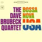 DAVE BRUBECK The Dave Brubeck Quartet : Bossa Nova U.S.A. album cover
