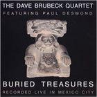 DAVE BRUBECK The Dave Brubeck Quartet Featuring Paul Desmond : Buried Treasures (Recorded Live In Mexico City) album cover