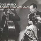 DAVE BRUBECK Dave Brubeck & Gerry Mulligan Quartet : Jazz Jamboree 70 album cover