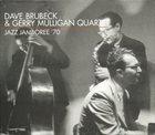 DAVE BRUBECK The Dave Brubeck & Gerry Mulligan Quartet : Jazz Jamboree '70 album cover