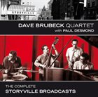 DAVE BRUBECK Dave Brubeck Quartet with Paul Desmond - The Complete Storyville Broadcasts album cover