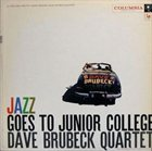 DAVE BRUBECK Jazz Goes to Junior College album cover
