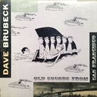 DAVE BRUBECK Old Sounds From San Francisco album cover