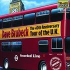 DAVE BRUBECK The 40th Anniversary Tour of the U.K. album cover