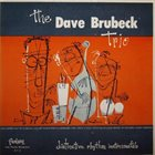DAVE BRUBECK The Dave Brubeck Trio : Distinctive Rhythm Instrumentals(Fantasy 3-1) album cover