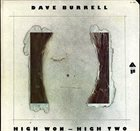 DAVE BURRELL High Won-High Two (aka High Two) album cover