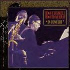 DAVE BURRELL In Concert (with David Murray) album cover
