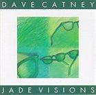 DAVE CATNEY Jade Visions album cover