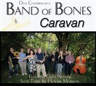 DAVE CHAMBERLAIN'S BAND OF BONES Caravan album cover