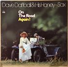 DAVE DAFFODIL (JOSEF NIESSEN) Dave Daffodil & His Honey Sax : On The Road Again! album cover