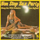 DAVE DAFFODIL (JOSEF NIESSEN) Now Stop Sax Party - Honey Sax With Orchestra album cover
