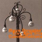 DAVE DOUGLAS Constellations album cover