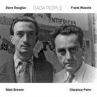 DAVE DOUGLAS Dave Douglas and Frank Woeste : Dada People album cover