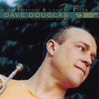 DAVE DOUGLAS Magic Triangle & Leap of Faith album cover