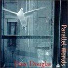 DAVE DOUGLAS Parallel Worlds album cover