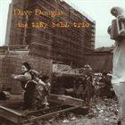 DAVE DOUGLAS The Tiny Bell Trio album cover