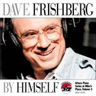 DAVE FRISHBERG By Himself album cover