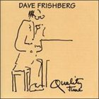 DAVE FRISHBERG Quality Time album cover