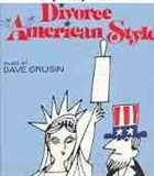 DAVE GRUSIN Divorce American Style album cover