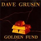 DAVE GRUSIN Golden Fund album cover